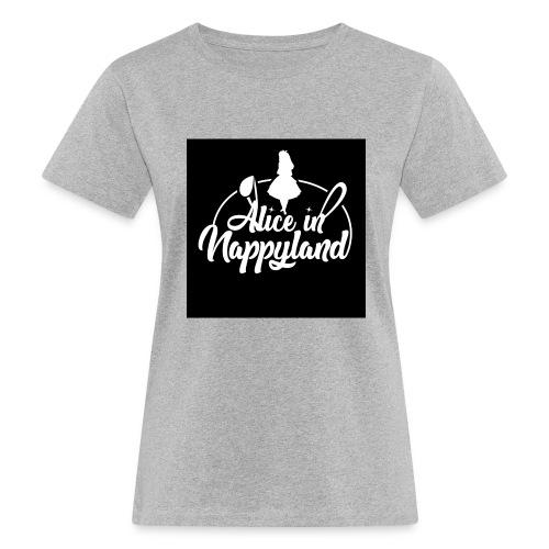 Alice in Nappyland TypographyWhite 1080 - Women's Organic T-Shirt