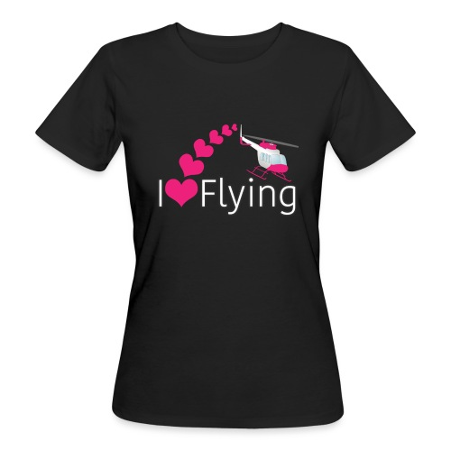 I love flying heli pink - Women's Organic T-Shirt