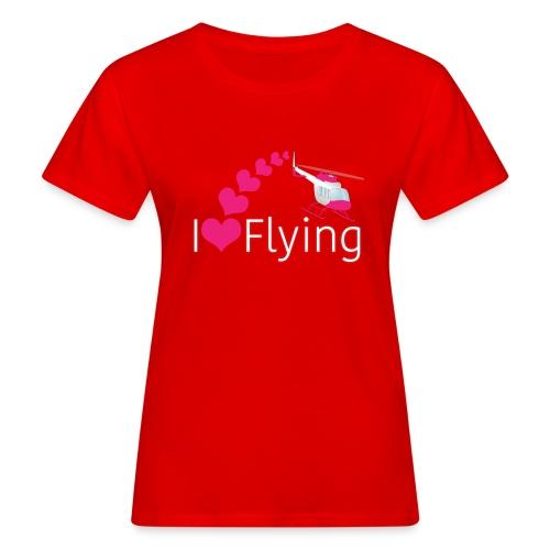 I love flying heli pink - Women's Organic T-Shirt