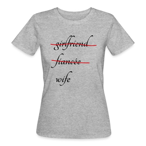 Wife - Frauen Bio-T-Shirt