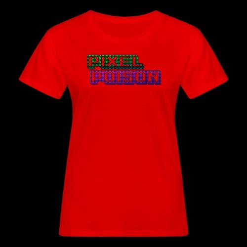 Pixel Poison Logo - Women's Organic T-Shirt