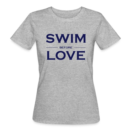 SWIM BEFORE LOVE - T-shirt ecologica da donna