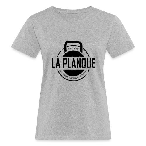 la_planque noir - T-shirt bio Femme