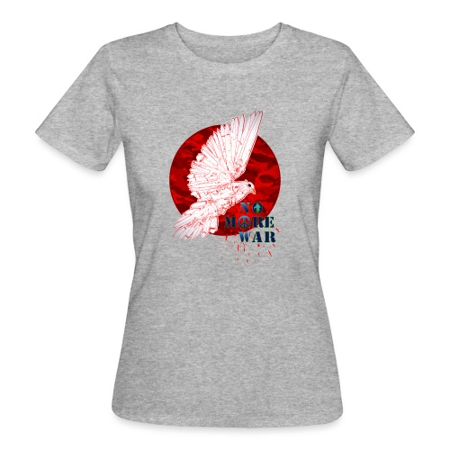 No More War Now - Frauen Bio-T-Shirt