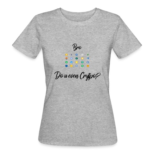 Crypto Bro - T-shirt bio Femme