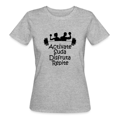 GYM - ACTÍVATE - Camiseta ecológica mujer