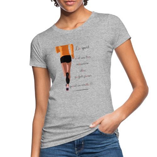 Sport et le régime - T-shirt bio Femme