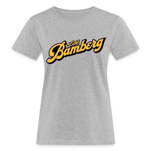 Echt Bamberg - Frauen Bio-T-Shirt