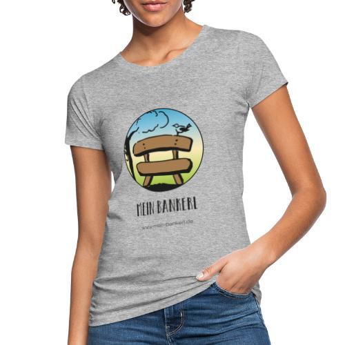 Mein Bankerl, rund - Frauen Bio-T-Shirt