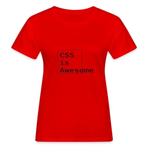 cssawesome - black - Vrouwen Bio-T-shirt