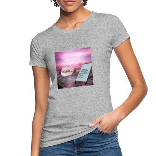 Tal Aviv is calling - traumhafter Sehnsuchtsort - Frauen Bio-T-Shirt