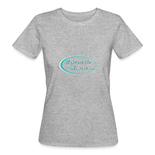 Logo capture the moment photography slogan - Women's Organic T-Shirt
