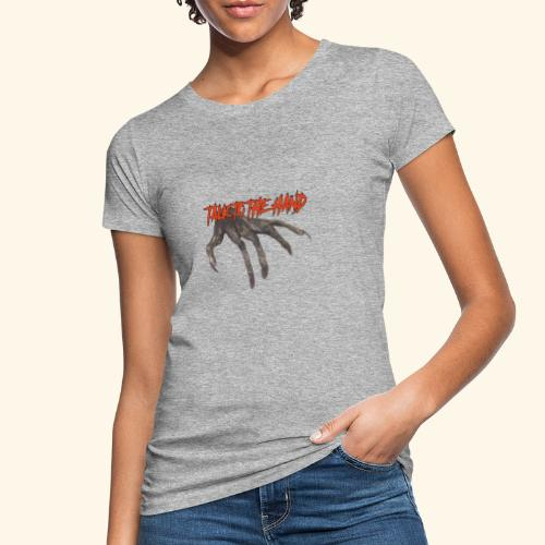 Talk To The Hand - Vrouwen Bio-T-shirt
