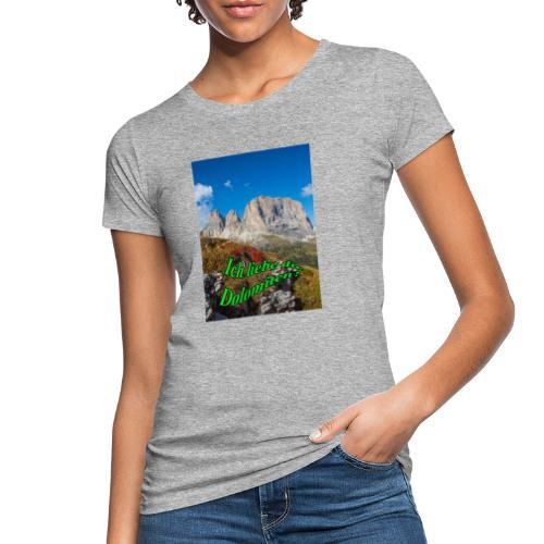 Ich liebe die Dolomiten - Frauen Bio-T-Shirt