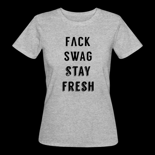 Fack Swag Tee - Camiseta ecológica mujer