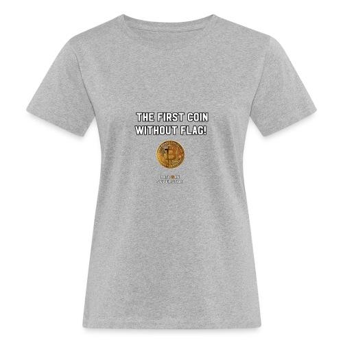 Coin with no flag - T-shirt ecologica da donna