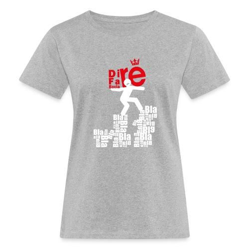 direbla - T-shirt ecologica da donna