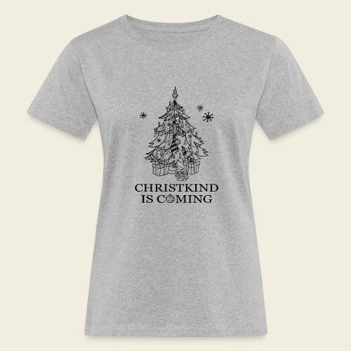 Christkind kommt - Frauen Bio-T-Shirt