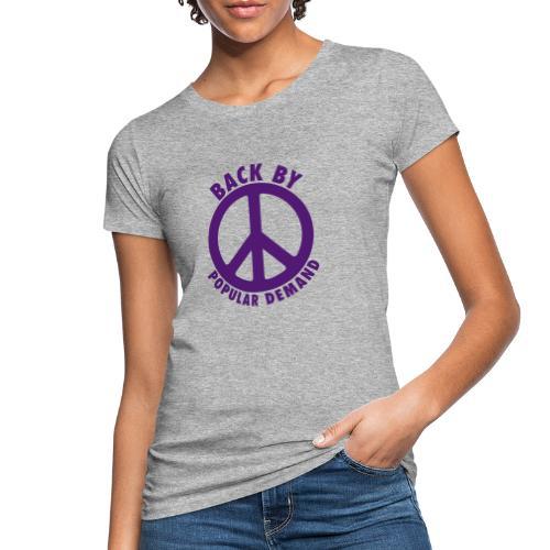 Back by popular demand - Frauen Bio-T-Shirt
