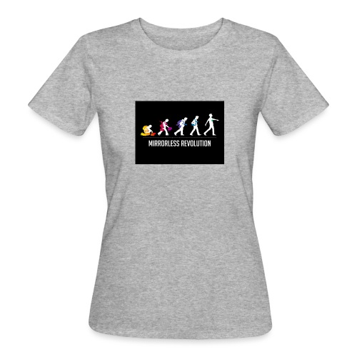 mirrorless evolution - Camiseta ecológica mujer