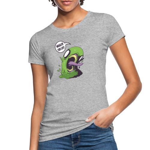 Wiggler For Life - Women's Organic T-Shirt