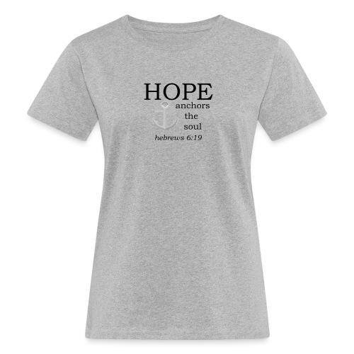 'HOPE' t-shirt - Women's Organic T-Shirt