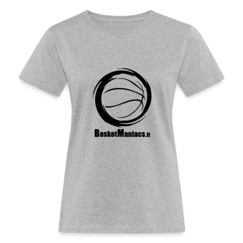 Basket Maniacs - T-shirt ecologica da donna