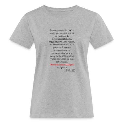 maglia110 dybala - T-shirt ecologica da donna