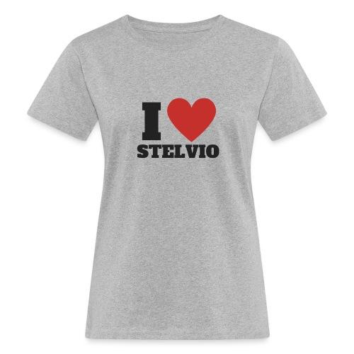 Ich liebe Stelvio - Frauen Bio-T-Shirt