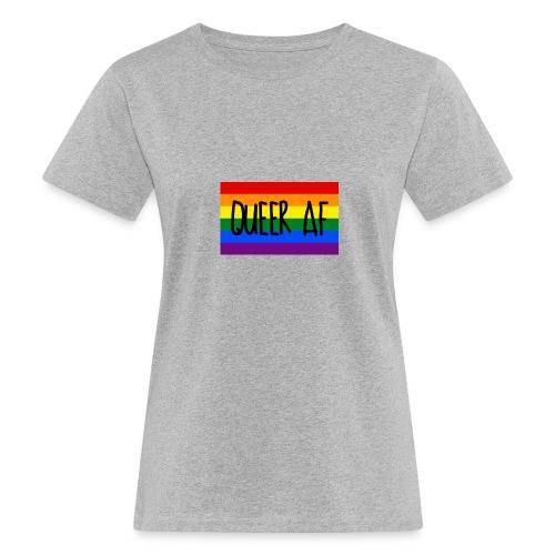 queer af - Frauen Bio-T-Shirt