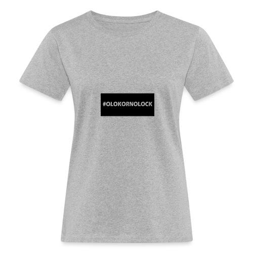 #OLOKORNOLOCK - Ekologisk T-shirt dam