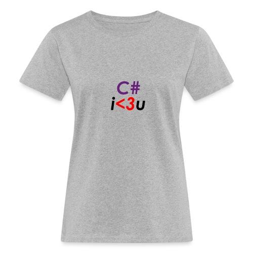 C# is love - T-shirt ecologica da donna
