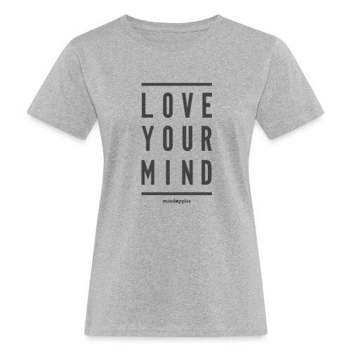 Mindapples Love your mind merchandise - Women's Organic T-Shirt