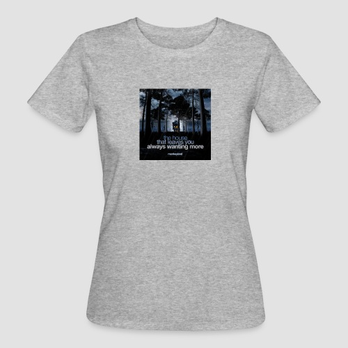 The House - Women's Organic T-Shirt