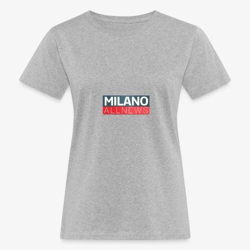 Milano AllNews Logo - T-shirt ecologica da donna
