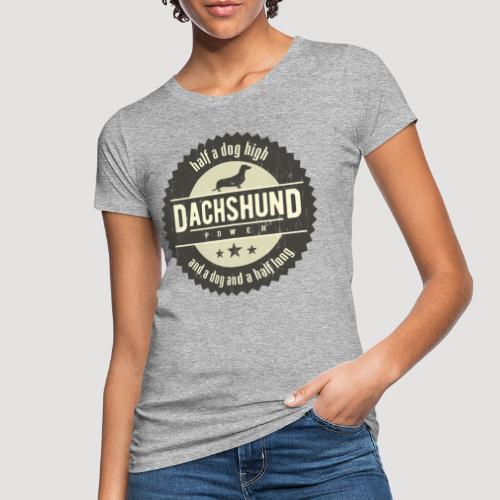 Dachshund Power - Vrouwen Bio-T-shirt