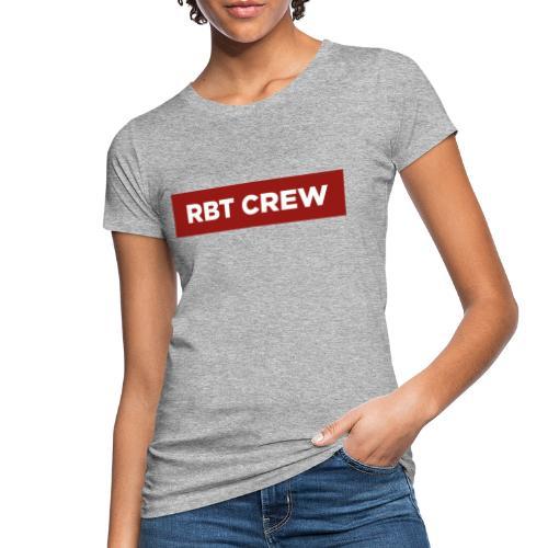 Reste Bien Tranquille ! - T-shirt bio Femme