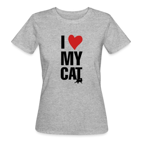 I_LOVE_MY_CAT-png - Camiseta ecológica mujer