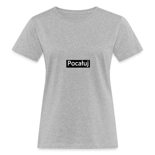 pocaluj - Ekologiczna koszulka damska