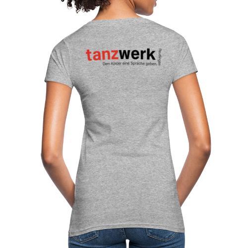 Tanzwerk - Premium Edition schwarz - Frauen Bio-T-Shirt
