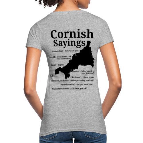 Cornish sayings - Women's Organic T-Shirt