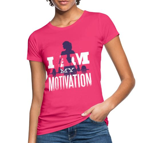 Motivation. - Frauen Bio-T-Shirt