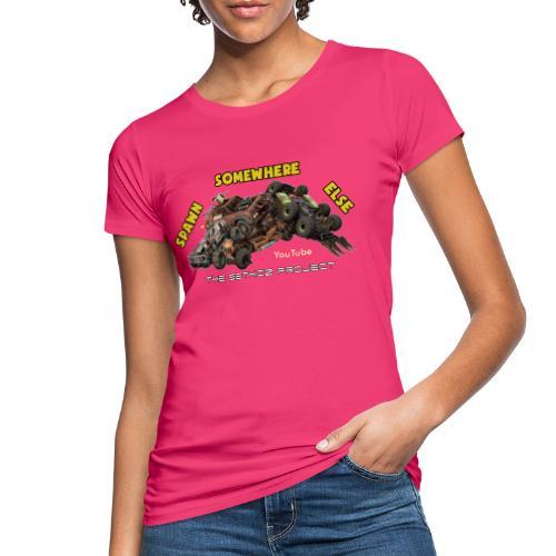 Spawn Somewhere Else ! - Women's Organic T-Shirt
