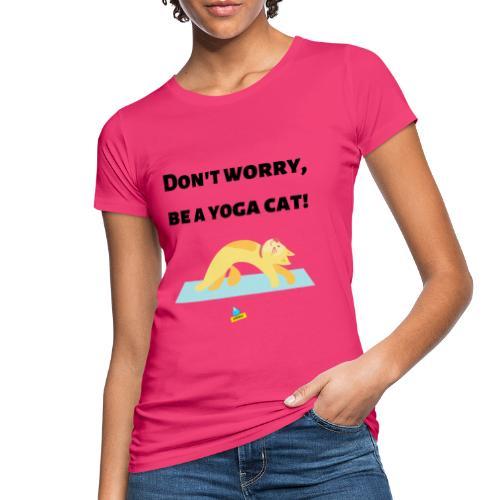 Yoga cat! - T-shirt ecologica da donna