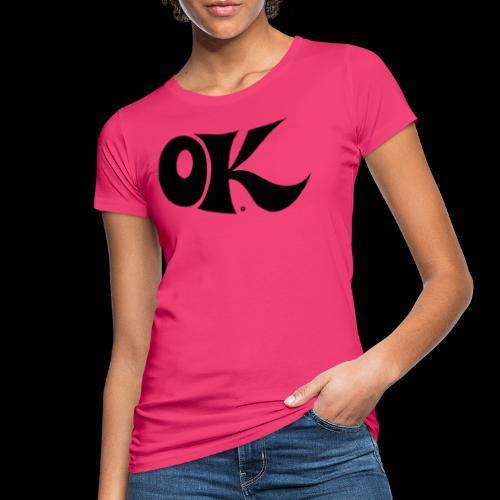 OK, tout va bien ! - T-shirt bio Femme