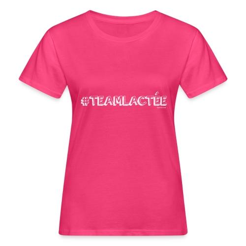 teamlacte e blanc - T-shirt bio Femme