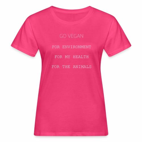 GO VEGAN Weiß - Frauen Bio-T-Shirt