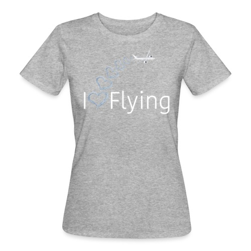 I love flying wit3 - Women's Organic T-Shirt