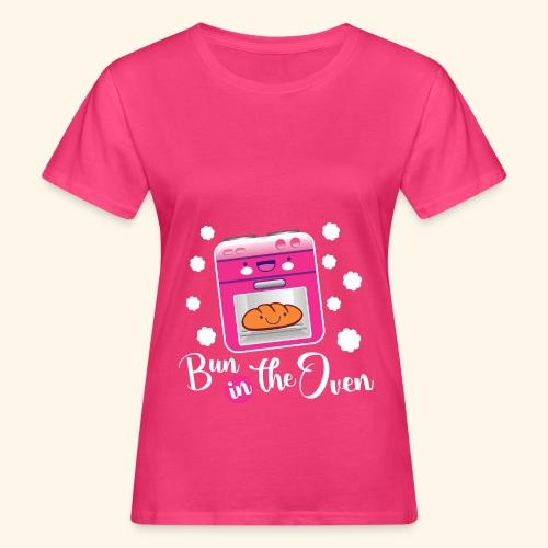 Bun in the oven - Camiseta ecológica mujer