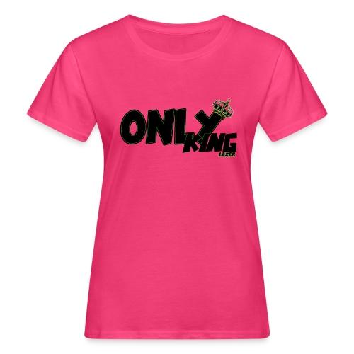 OnlyKing Lazer - T-shirt bio Femme